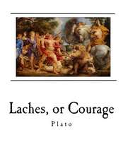 Laches, or Courage
