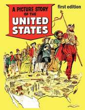 A Picture Story of the United States (First Edition)