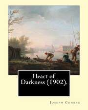 Heart of Darkness (1902). by