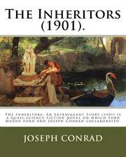 The Inheritors (1901). by