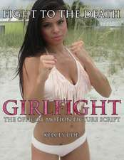 Girlfight (Mob Wives Star Marissa Jade Fiore Special Edition Cover)