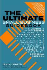 The Ultimate Small Business Guidebook