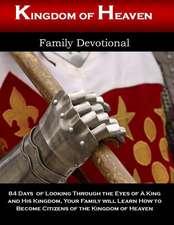 Kingdom of Heaven Family Devotional