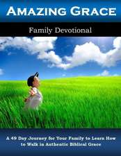 Amazing Grace Family Devotional
