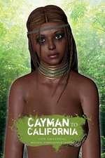 Cayman to California