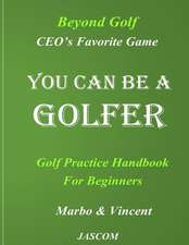 You Can Be a Golfer