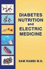 Diabetes Nutrition and Electric Medicine
