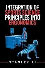 Integration of Sports Science Principles into Ergonomics