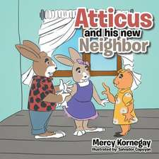 Atticus and His New Neighbor
