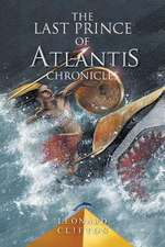 Last Prince of Atlantis Chronicles