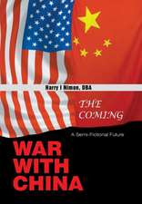 Coming War with China