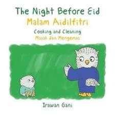 The Night Before Eid / Malam Aidilfitri