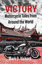 Victory-Motorcycle Tales from Around the World