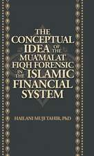 The Conceptual Idea of the Mua'Malat Fiqh Forensic in the Islamic Financial System