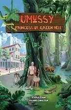 Umussy - Princess of Green Hell