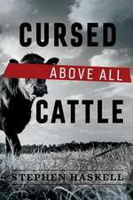 Cursed Above All Cattle