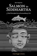Salmon to Siddhartha