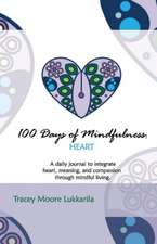 100 Days of Mindfulness: Heart