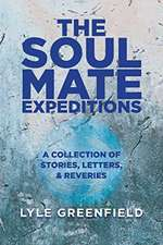 The Soul Mate Expeditions