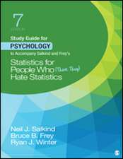 Study Guide for Psychology to Accompany Salkind and Frey's Statistics for People Who (Think They) Hate Statistics