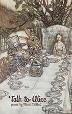 Talk to Alice