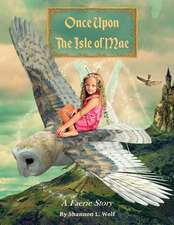 Once Upon the Isle of Mae
