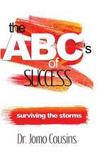 The ABC's of Success by Dr. Jomo Cousins