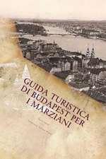 Guida Turistica Di Budapest Per I Marziani