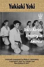 Yoki's Karate Errantry in America