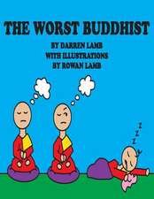The Worst Buddhist
