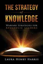 The Strategy of Knowledge