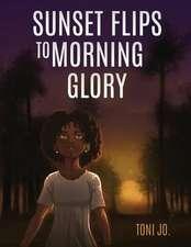 Sunset Flips to Morning Glory