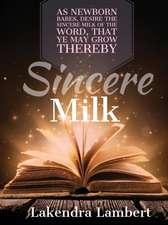 Sincere Milk