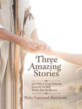 Three Amazing Stories
