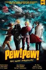 Pew! Pew! Volume 1