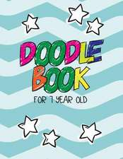 Doodle Book for 7 Year Old