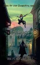 The Shadow of Bristork