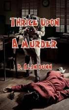 Thrice Upon a Murder