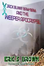 Jack Bunny Bam-Bam and the Weeper Apocalypse
