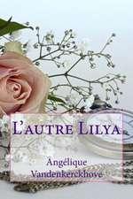 L'Autre Lilya