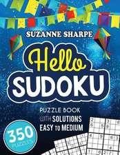Hello, Sudoku (Easy Sudoku for Beginners)