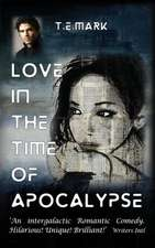 Love in the Time of Apocalypse