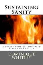 Sustaining Sanity