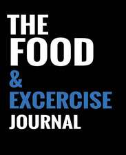 The Food & Exercise Journal - Black Design
