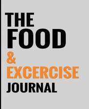 The Food & Exercise Journal - Gray Design