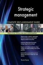 Strategic Management Complete Self-Assessment Guide