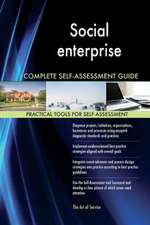 Social Enterprise Complete Self-Assessment Guide