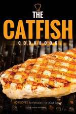 The Catfish Cookbook
