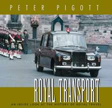 Royal Transport:  An Inside Look at the History of Royal Travel