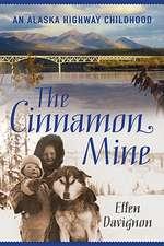 Cinnamon Mine